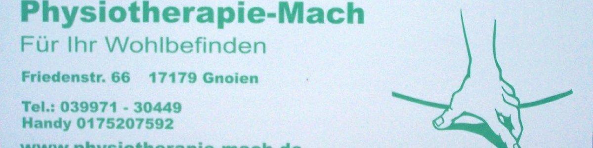 Physiotherapie Mach * Friedenstr.66 * 17179 Gnoien